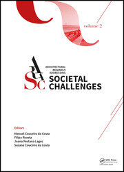 Architectural Research Addressing Societal Challenges: Proceedings of the EAAE ARCC 10th International Conference (EAAE ARCC 2016), 15-18 June 2016, Lisbon, Portugal