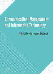 Communication, Management and Information Technology: International Conference on Communciation, Management and Information Technology (ICCMIT 2016, Cosenza, Italy, 26-29 April 2016)