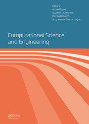 Computational Science and Engineering: Proceedings of the International Conference on Computational Science and Engineering (Beliaghata, Kolkata, India, 4-6 October 2016)