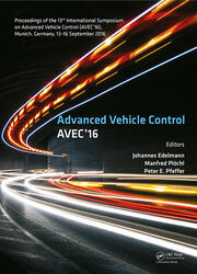 Advanced Vehicle Control: Proceedings of the 13th International Symposium on Advanced Vehicle Control (AVEC'16), September 13-16, 2016, Munich, Germany