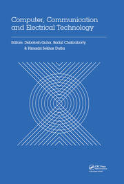 Computer, Communication and Electrical Technology: Proceedings of the International Conference on Advancement of Computer Communication and Electrical Technology (ACCET 2016), West Bengal, India, 21-22 October 2016