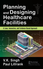 Planning and Designing Lean, Innovative, and Evidence-Based - 1st Edition book cover