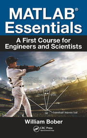 MATLAB® Essentials: A First Course for Engineers and Scientists