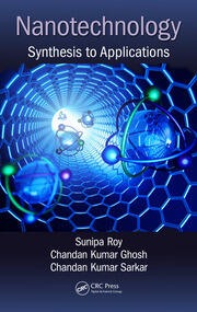 Nanotechnology: Synthesis to Applications