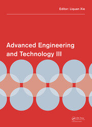 Advanced Engineering and Technology III: Proceedings of the 3rd Annual Congress on Advanced Engineering and Technology (CAET 2016), Hong Kong, 22-23 October 2016