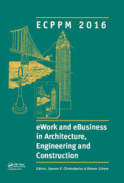 eWork and eBusiness in Architecture, Engineering and Construction: ECPPM 2016