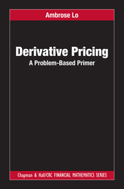 Derivative Pricing: A Problem-Based Primer