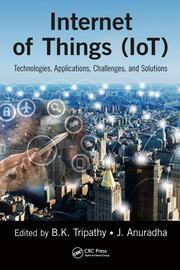 Internet of Things (IoT): Technologies, Applications, Challenges and Solutions