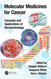 Molecular Medicines for Cancer: Concepts and Applications of Nanotechnology