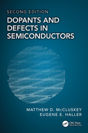 Dopants and Defects in Semiconductors, Second Edition