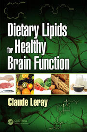 Dietary Lipids for Healthy Brain Function