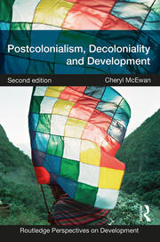 Postcolonialism, Decoloniality and Development