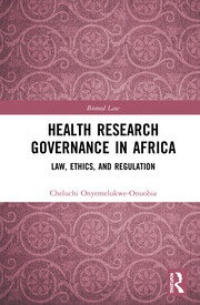 Health Research Governance in Africa: Law, Ethics, and Regulation