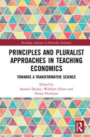 Principles and Pluralist Approaches in Teaching Economics: Towards a Transformative Science
