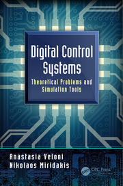 Digital Control Systems: Theoretical Problems and Simulation Tools