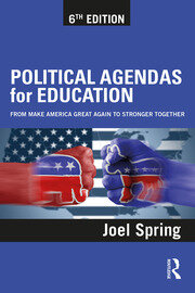 Political Agendas for Education: From Make America Great Again to Stronger Together