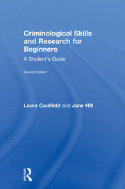 Criminological Skills and Research for Beginners: A Student's Guide