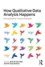 How Qualitative Data Analysis Happens: Moving Beyond