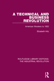 A Technical and Business Revolution: American Woolens to 1832