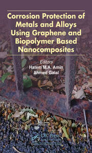 Corrosion Protection of Metals and Alloys Using Graphene and Biopolymer Based Nanocomposites