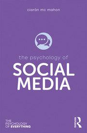 The Psychology of Social Media