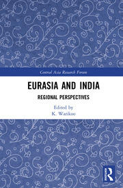 Eurasia and India: Regional Perspectives