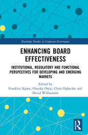 Enhancing Board Effectiveness: Institutional, Regulatory and Functional Perspectives for Developing and Emerging Markets