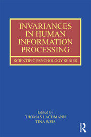 New Stages in Human Information Processing Research: The Role of Invariants in Cognition