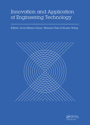 Innovation and Application of Engineering Technology: Proceedings of the International Symposium on Engineering Technology and Application (ISETA 2017), May 25-28, 2017, Montreal, Canada