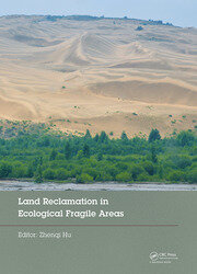Land Reclamation in Ecological Fragile Areas: Proceedings of the 2nd International Symposium on Land Reclamation and Ecological Restoration (LRER 2017), October 20-23, 2017, Beijing, PR China