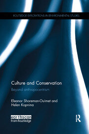 Culture and Conservation: Beyond Anthropocentrism
