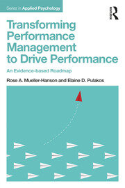 Transforming Performance Management to Drive Performance: An Evidence-based Roadmap