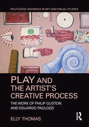 Play and the Artist's Creative Process: The Work of Philip Guston and Eduardo Paolozzi