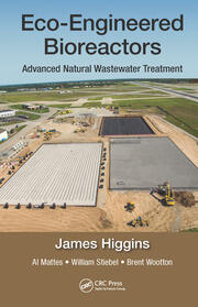 Eco-Engineered Bioreactors: Advanced Natural Wastewater Treatment