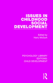 Issues in Childhood Social Development