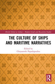 The Culture of Ships and Maritime Narratives