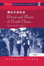 Featured Title - Ritual and Music of North China vol. 1- RPD - 1st Edition book cover