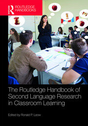 The Routledge Handbook of Second Language Research in Classroom Learning