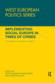 Implementing Social Europe in Times of Crises: Re-established Boundaries of Welfare?