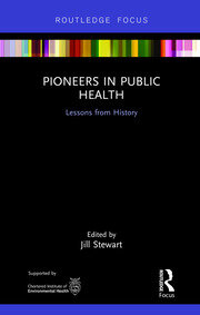 Pioneers in Public Health STEWART - 1st Edition book cover