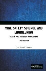 Mine Safety Science and Engineering: Health and Disaster Management