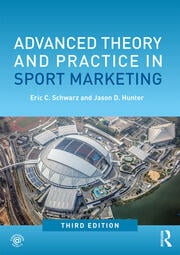 Advanced Theory & Practice in Sport Marketing 3e: Schwarz - 1st Edition book cover