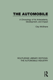 The Automobile: A Chronology of Its Antecedents, Development, and Impact