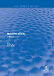 Routledge Revivals: Medieval Ireland (2005): An Encyclopedia