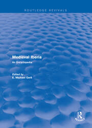 Routledge Revivals: Medieval Iberia (2003): An Encyclopedia