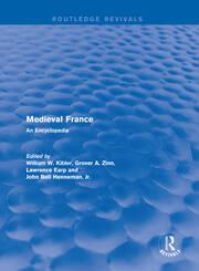 Routledge Revivals: Medieval France (1995): An Encyclopedia