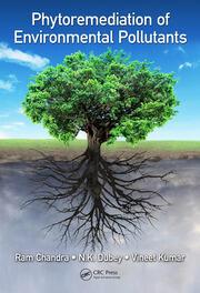Phytoremediation of Environmental Pollutants