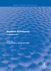 Routledge Revivals: Medieval Scandinavia (1993): An Encyclopedia