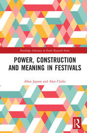 Power, Construction and Meaning in Festivals