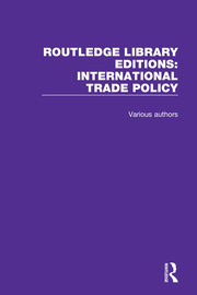 Routledge Library Editions: International Trade Policy